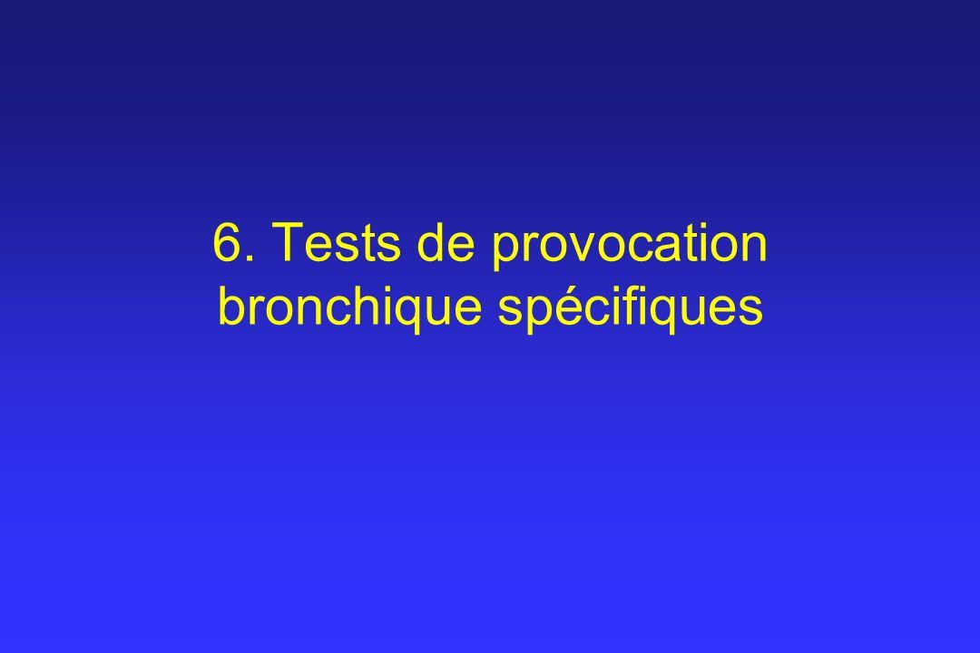 6. Tests de provocation bronchique spécifiques