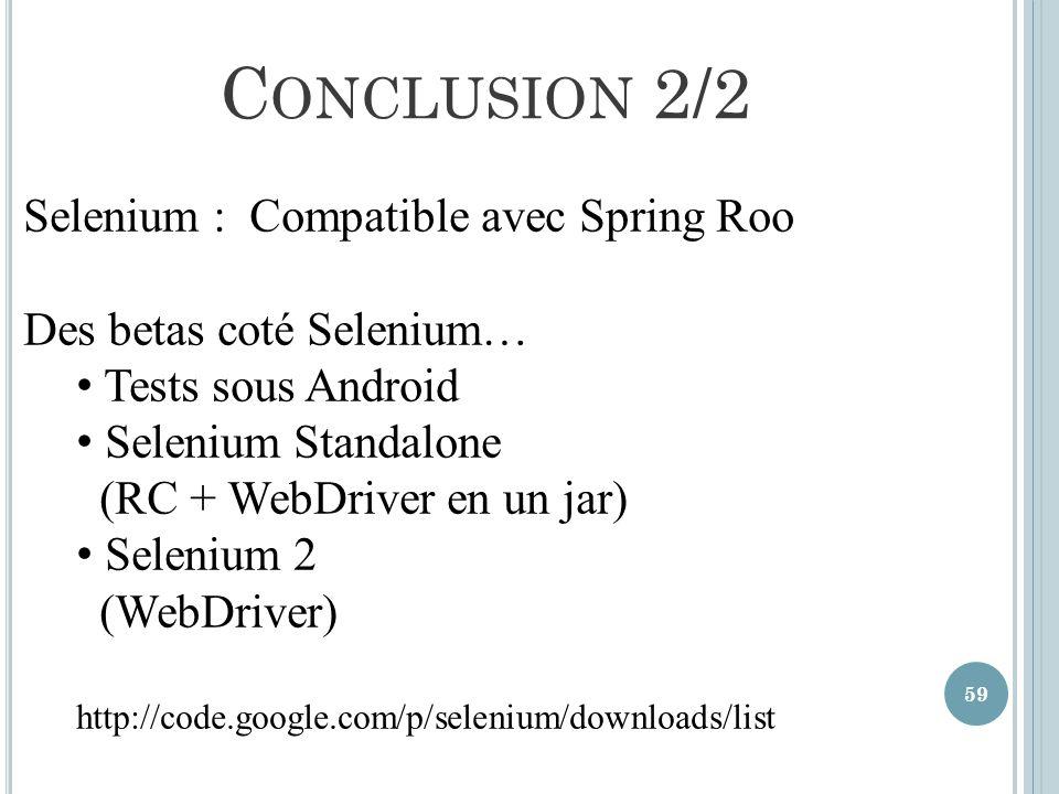 Conclusion 2/2 Selenium : Compatible avec Spring Roo