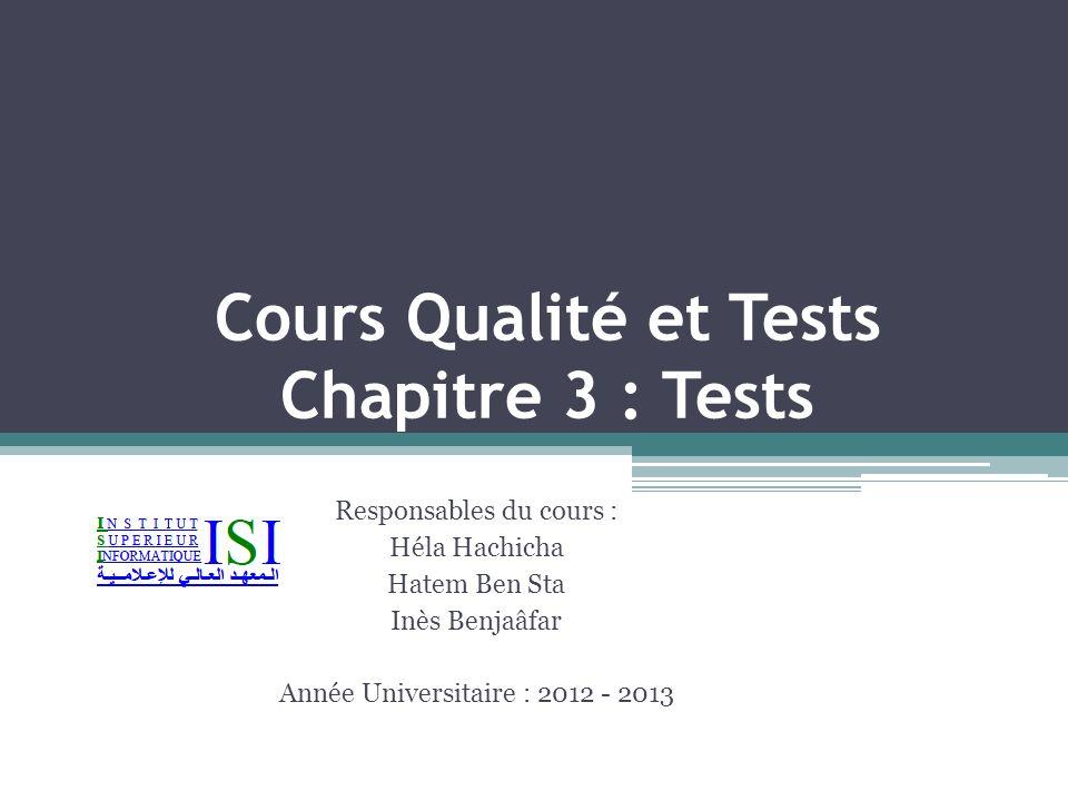 Cours Qualité et Tests Chapitre 3 : Tests