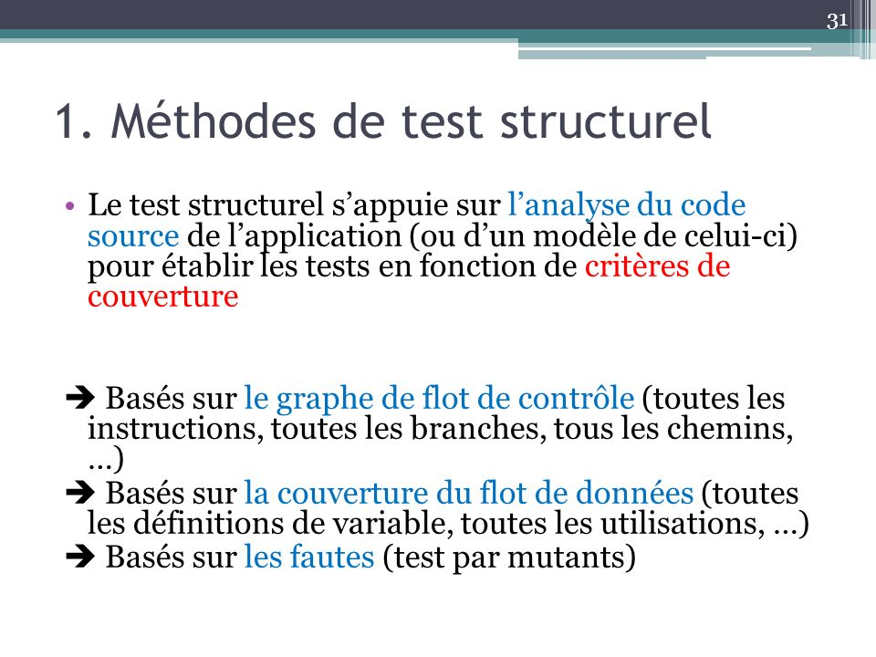 1. Méthodes de test structurel