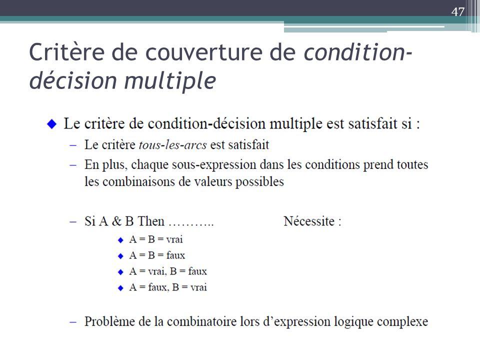 Critère de couverture de condition-décision multiple