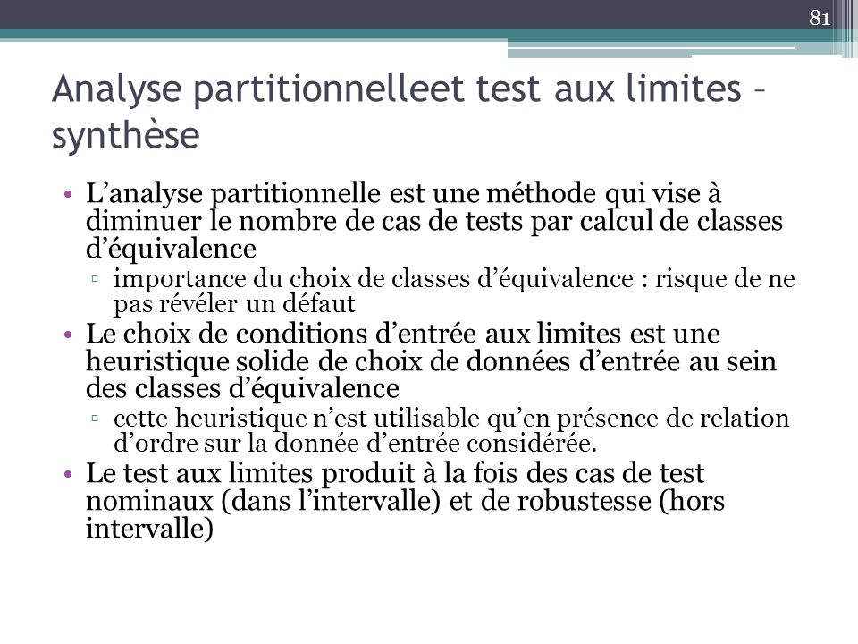 Analyse partitionnelleet test aux limites –synthèse