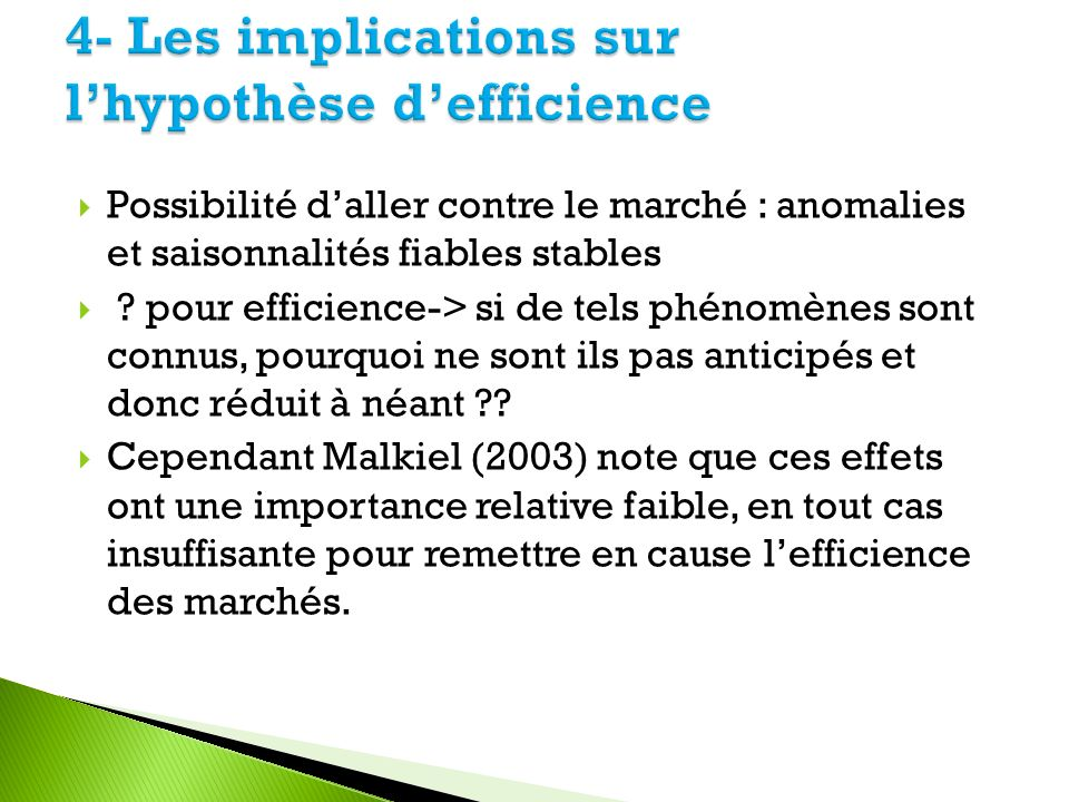 4- Les implications sur l'hypothèse d'efficience