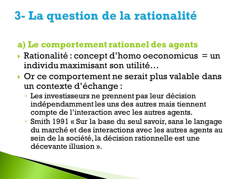 3- La question de la rationalité