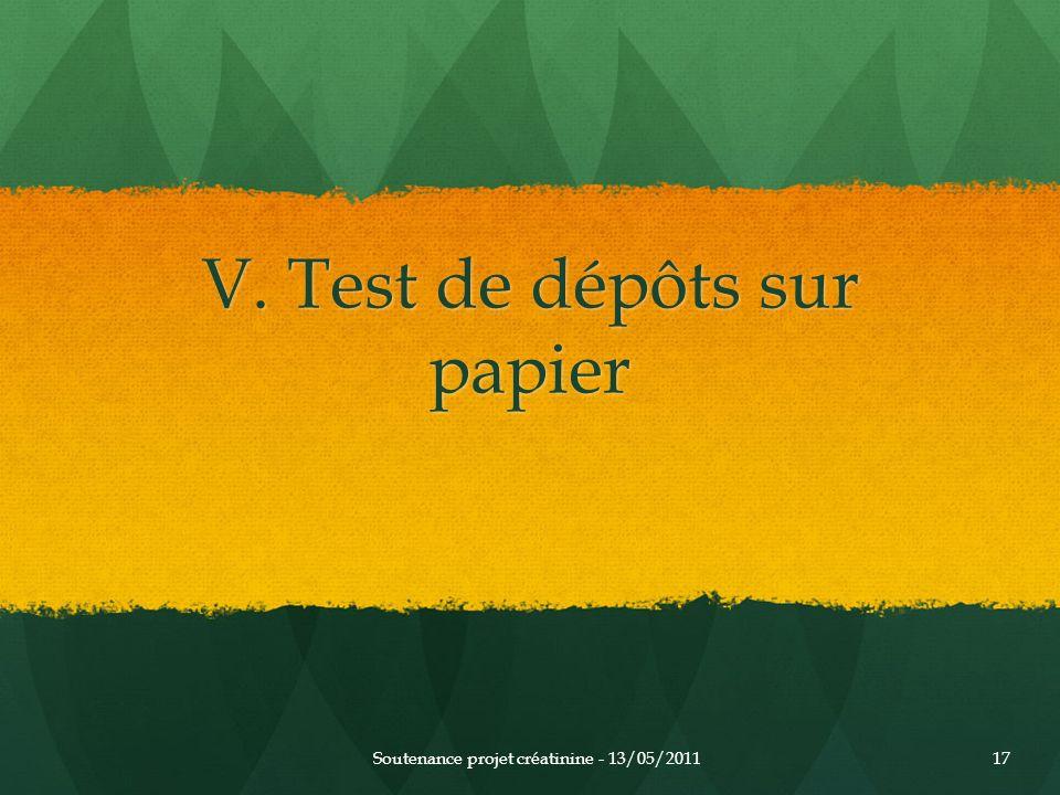 V. Test de dépôts sur papier