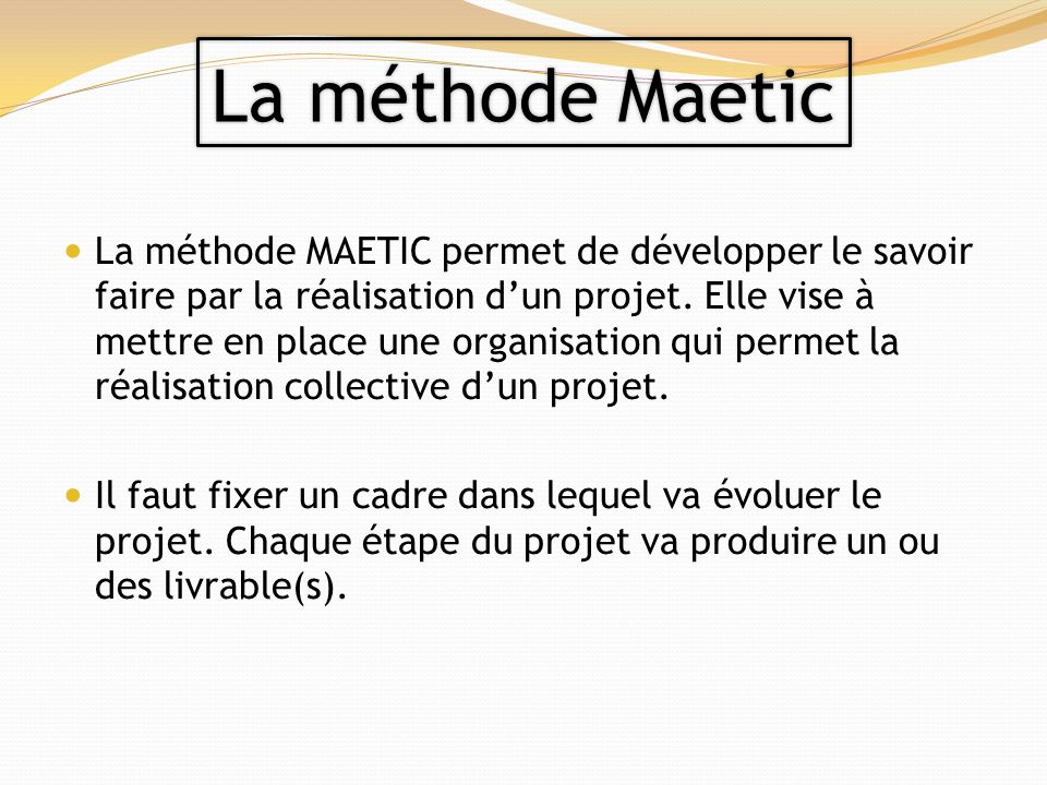 La méthode Maetic