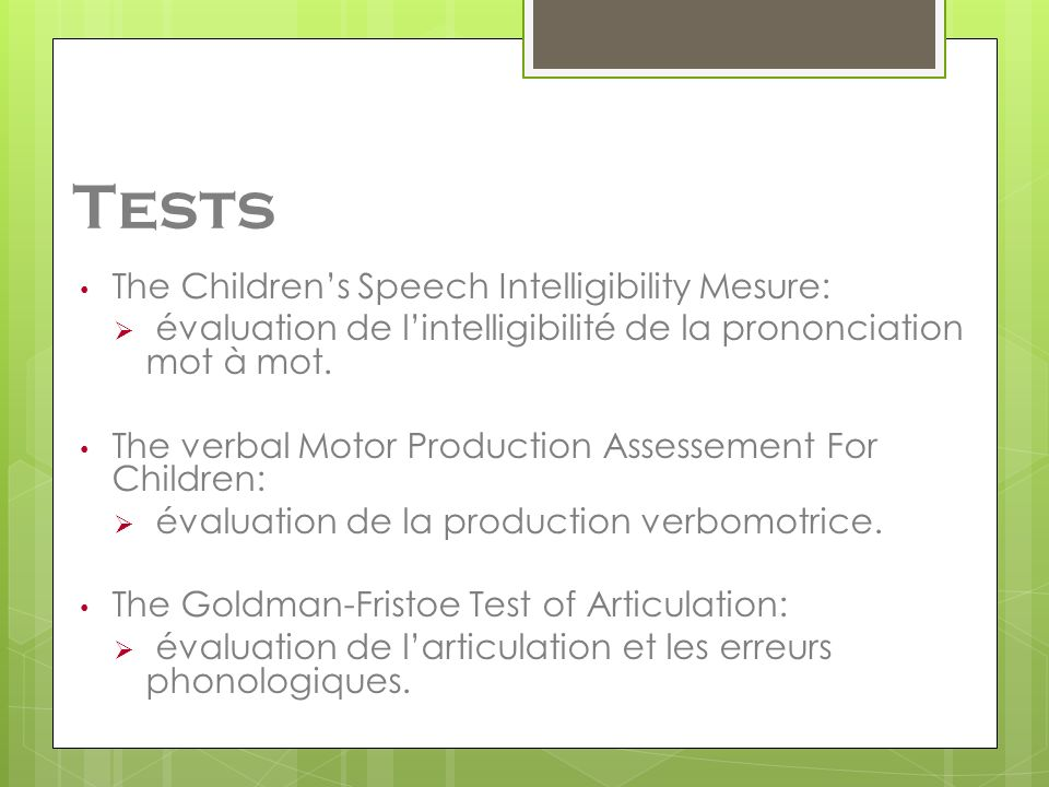 Tests The Children's Speech Intelligibility Mesure: