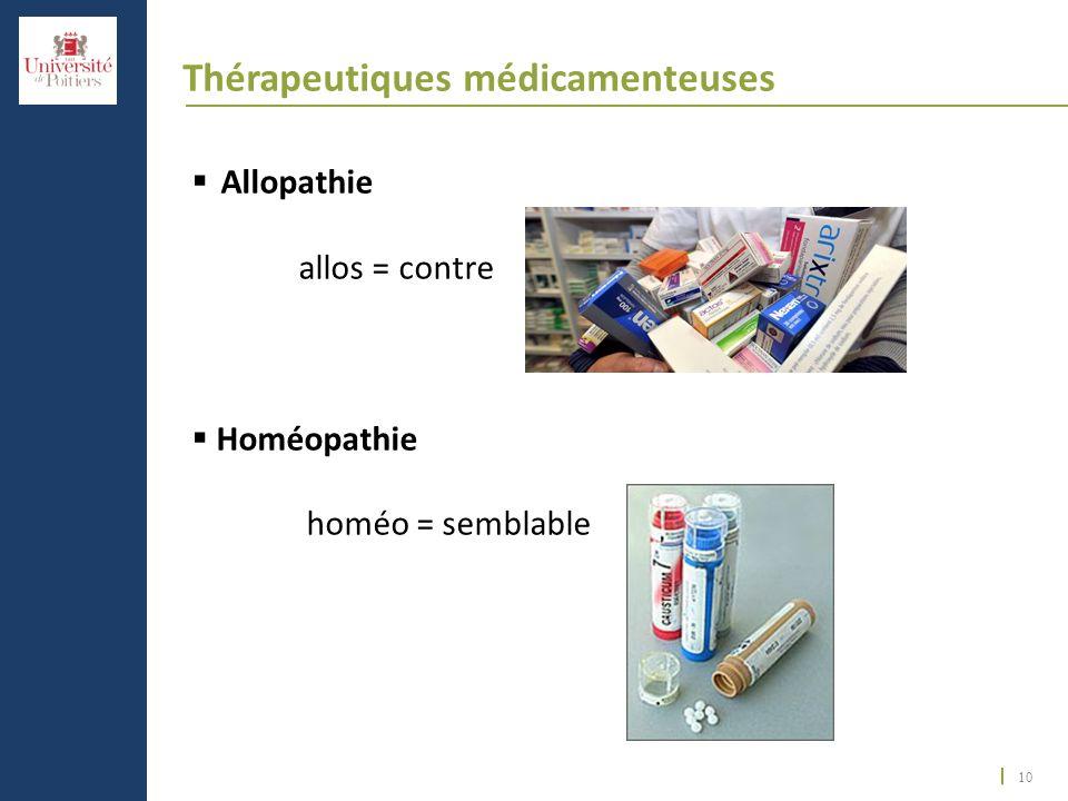 Thérapeutiques médicamenteuses