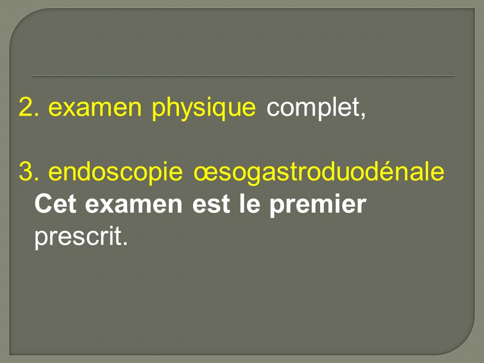 2. examen physique complet,