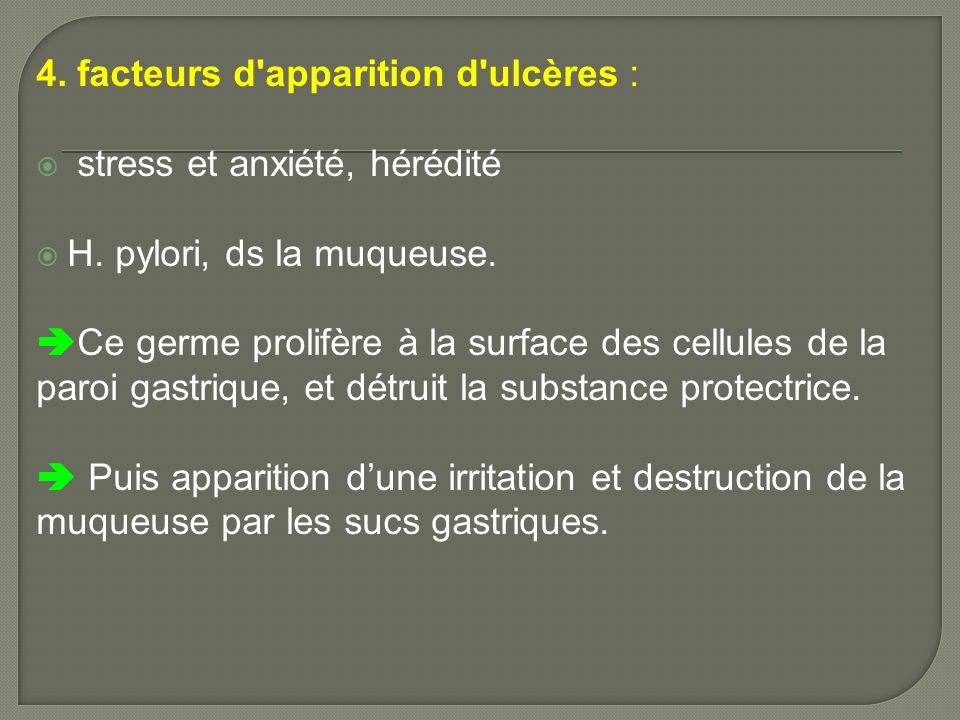4. facteurs d apparition d ulcères :