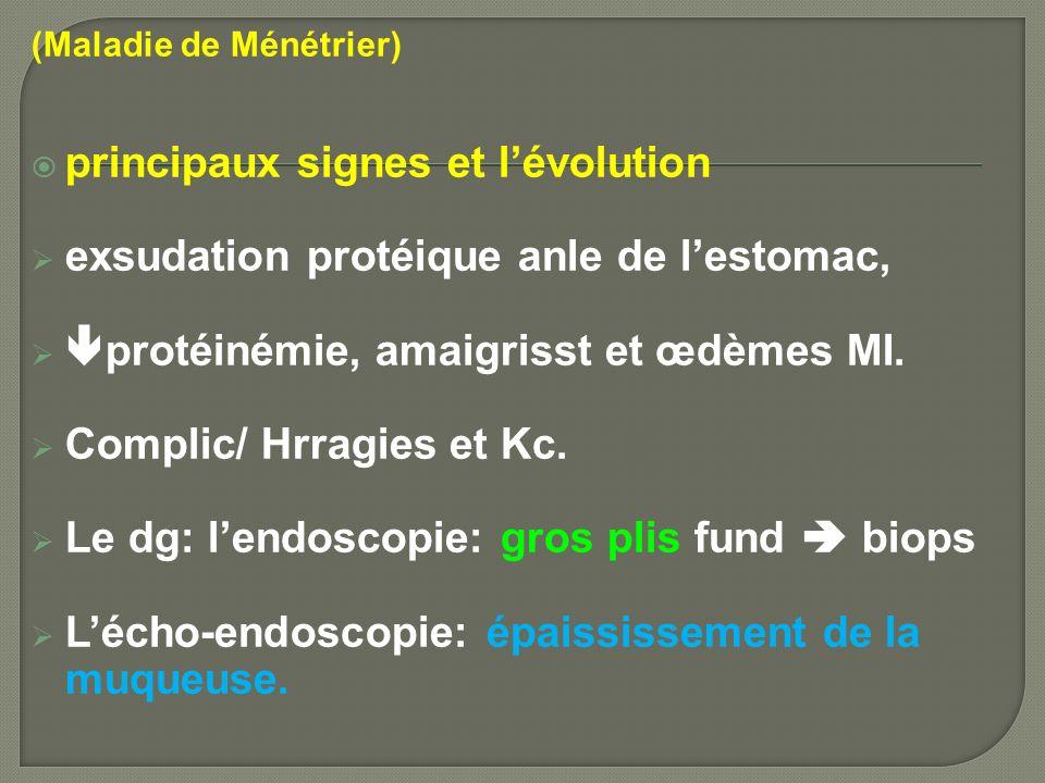 principaux signes et l'évolution