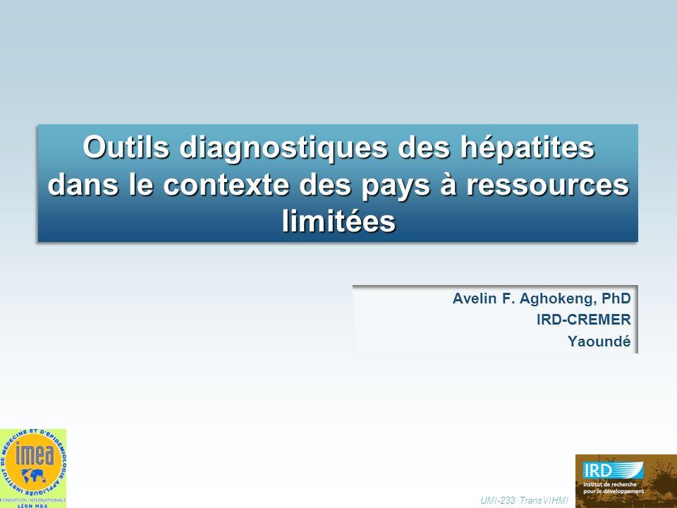 Avelin F. Aghokeng, PhD IRD-CREMER Yaoundé