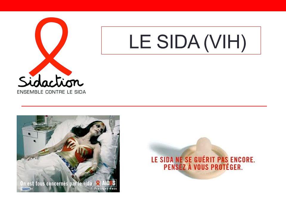 Le Sida (VIH)