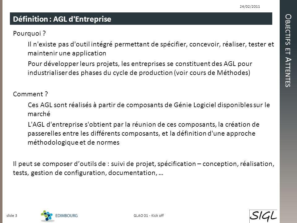 Objectifs et Attentes Définition : AGL d Entreprise