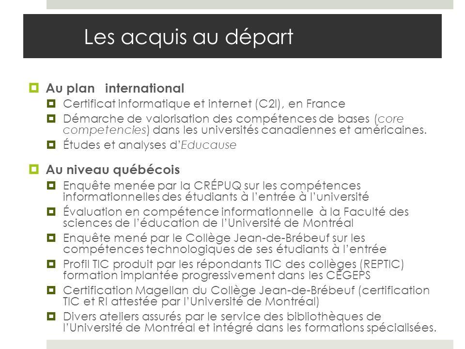 Les acquis au départ Au plan international Au niveau québécois