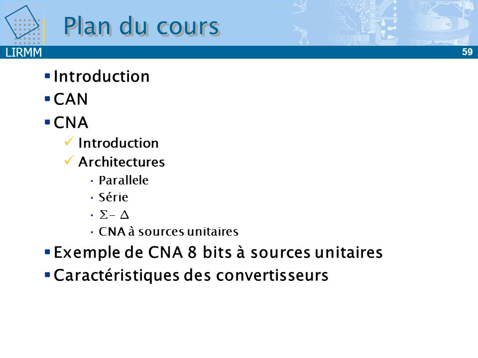 Plan du cours Introduction CAN CNA