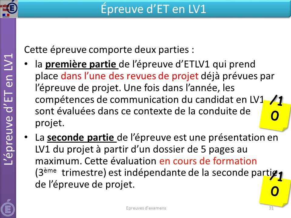 /10 /10 Épreuve d'ET en LV1 L'épreuve d'ET en LV1