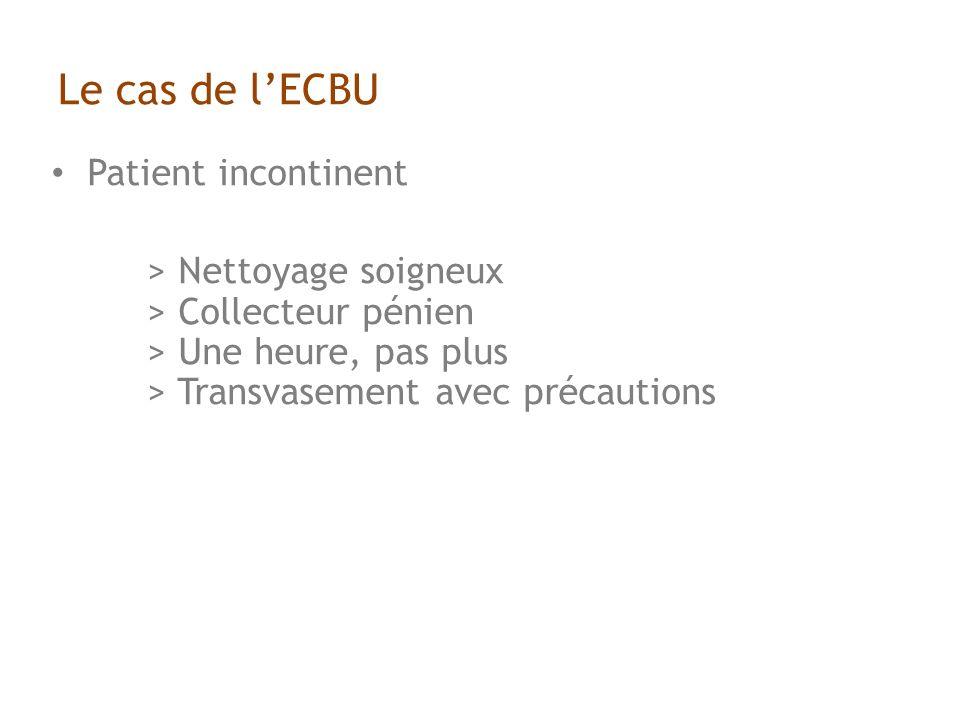 Le cas de l'ECBU Patient incontinent