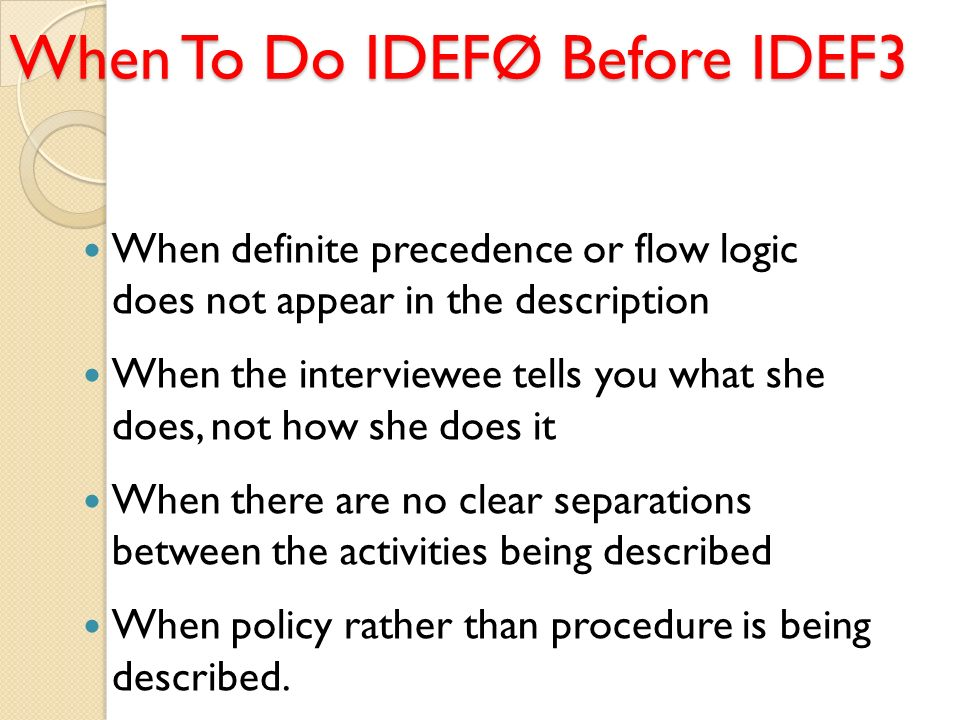 When To Do IDEFØ Before IDEF3