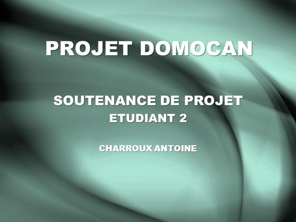 SOUTENANCE DE PROJET ETUDIANT 2 CHARROUX ANTOINE