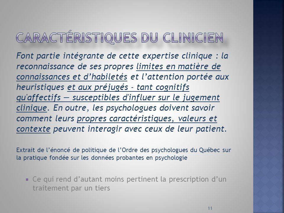 Caractéristiques du clinicien
