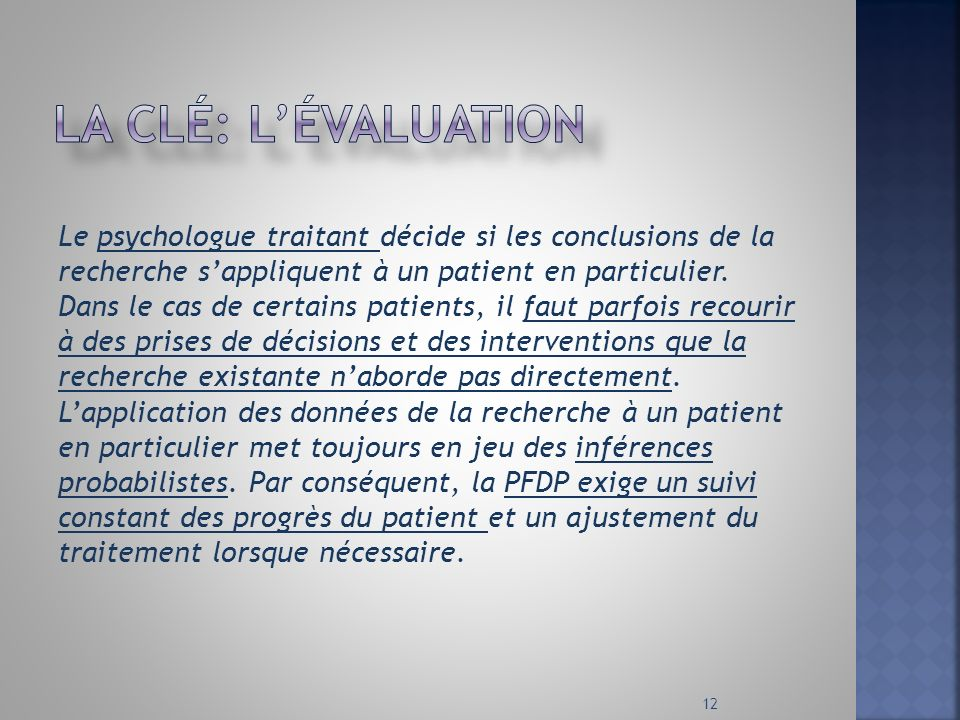 La clé: l'évaluation