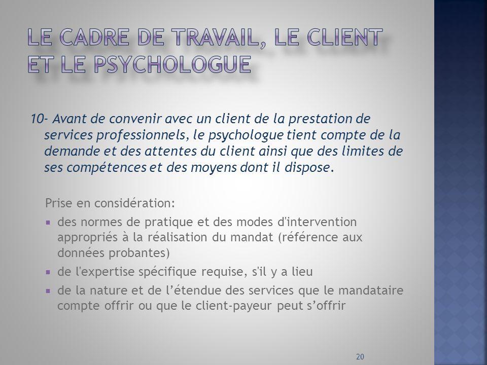 Le cadre de travail, le client et le psychologue