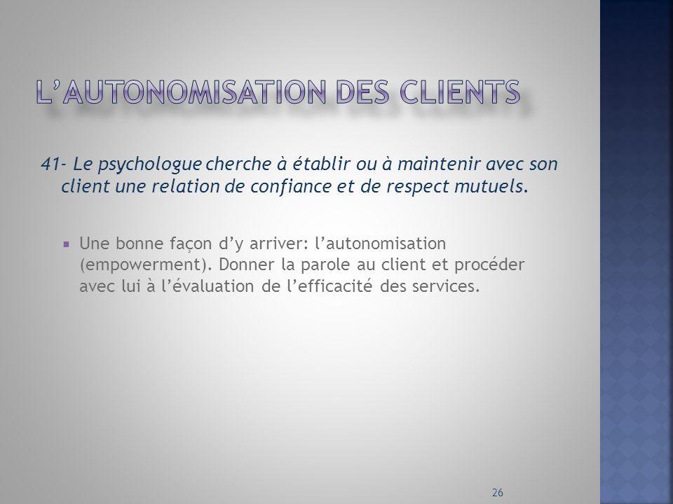 L'autonomisation des clients
