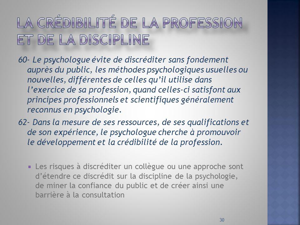 La crédibilité de la profession et de la discipline