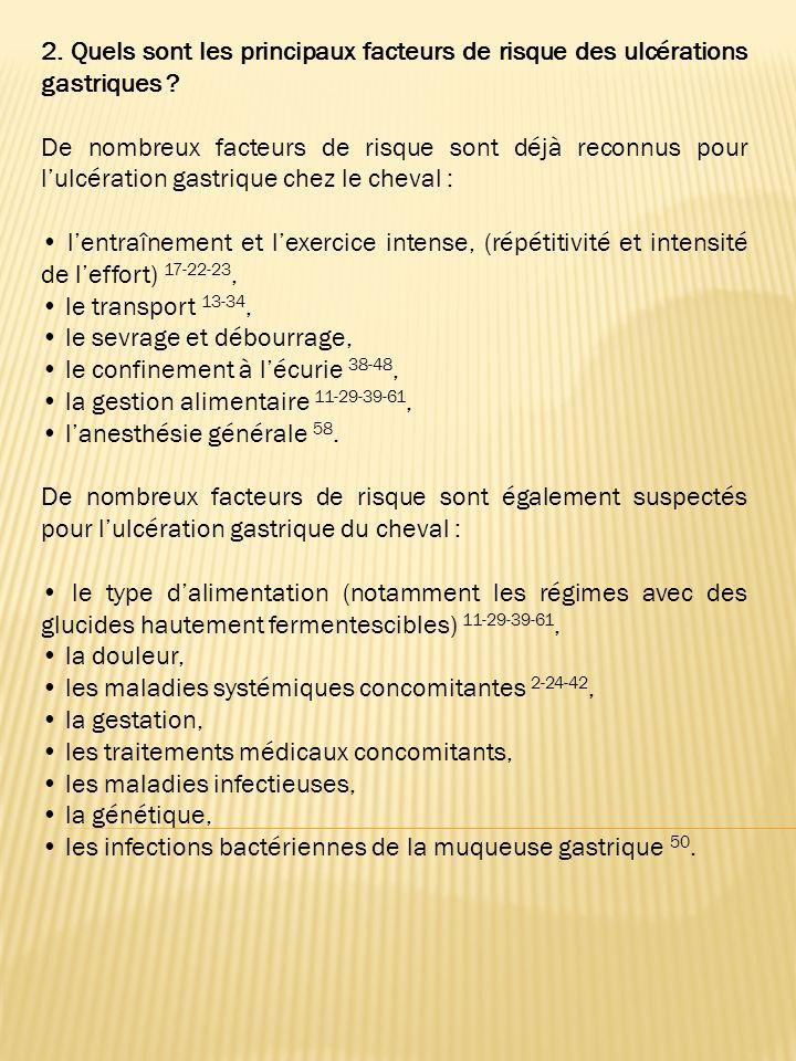 2. Quels sont les principaux facteurs de risque des ulcérations gastriques