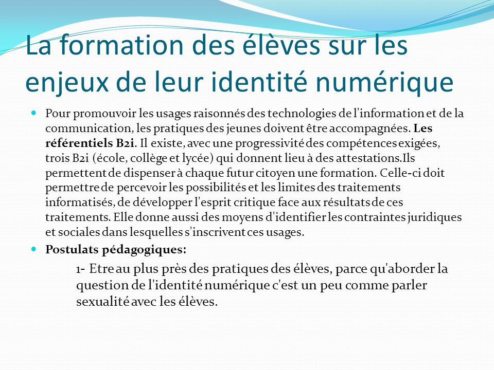 La formation des élèves sur les enjeux de leur identité numérique