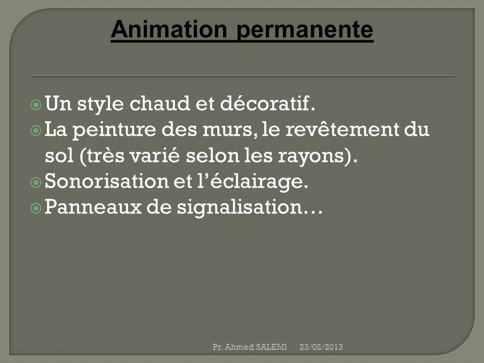 Animation permanente Un style chaud et décoratif.