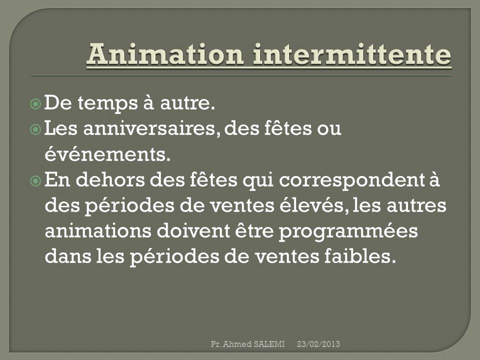 Animation intermittente