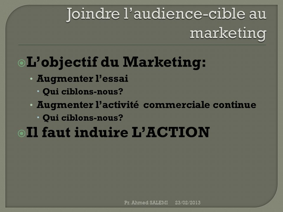 Joindre l'audience-cible au marketing