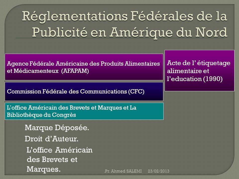 Réglementations Fédérales de la Publicité en Amérique du Nord