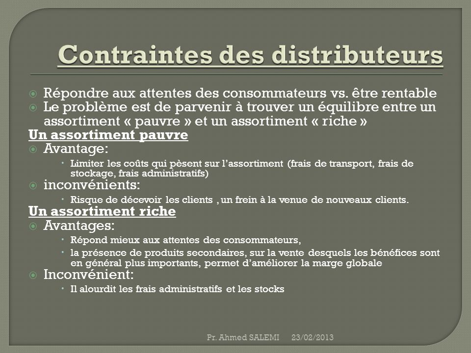 Contraintes des distributeurs