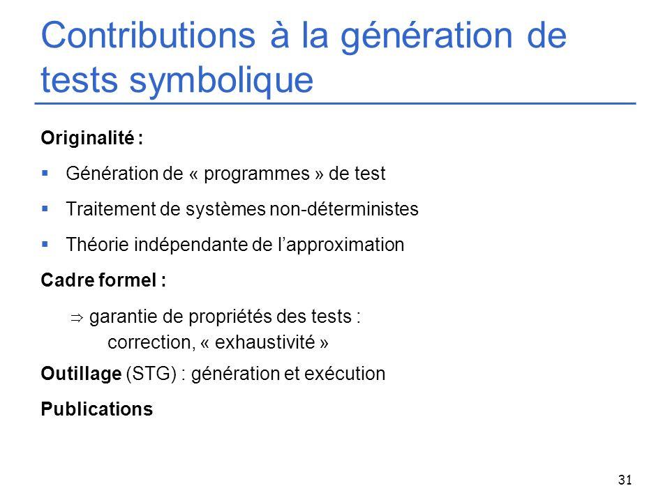 Contributions à la génération de tests symbolique