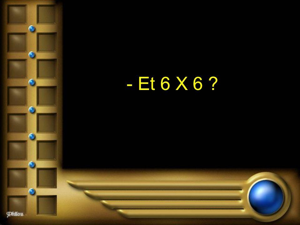 - Et 6 X 6