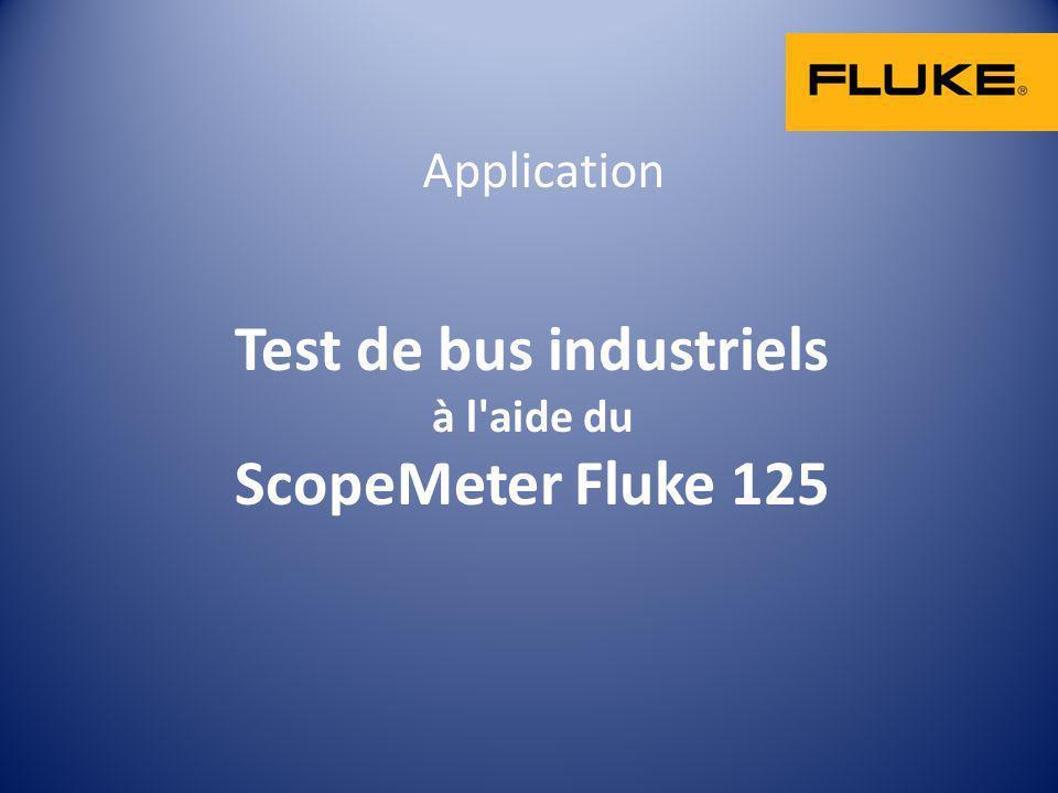 Test de bus industriels à l aide du ScopeMeter Fluke 125