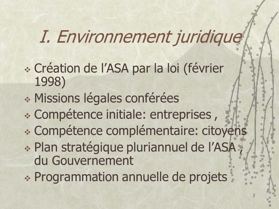 I. Environnement juridique