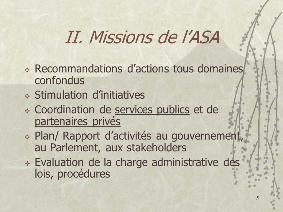II. Missions de l'ASA Recommandations d'actions tous domaines confondus. Stimulation d'initiatives.
