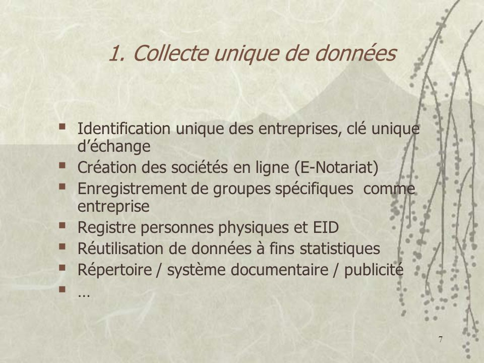 1. Collecte unique de données