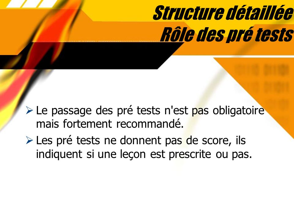 Structure détaillée Rôle des pré tests