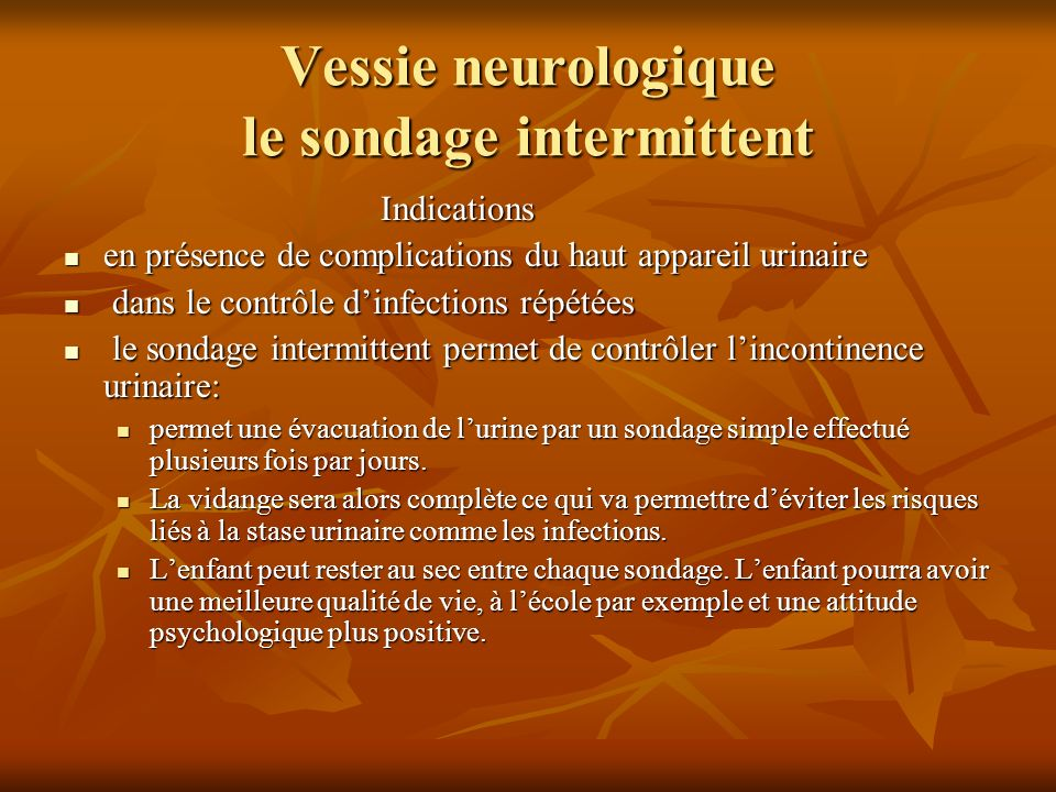 Vessie neurologique le sondage intermittent
