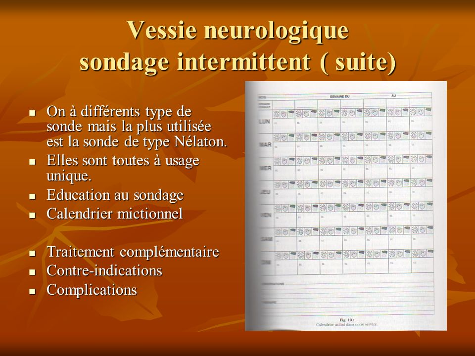 Vessie neurologique sondage intermittent ( suite)