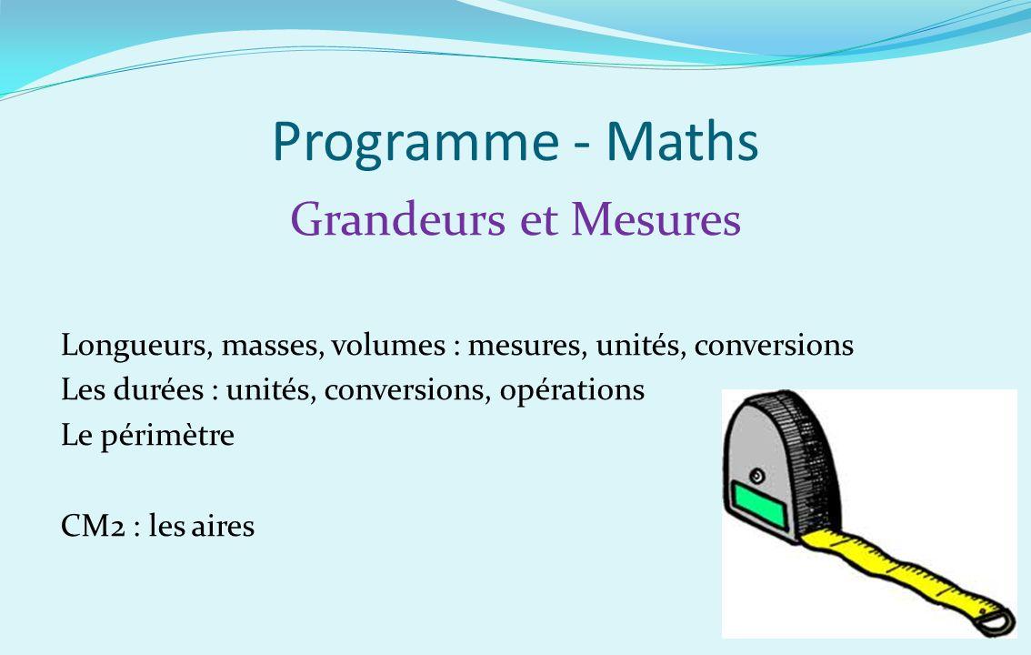 Programme - Maths Grandeurs et Mesures