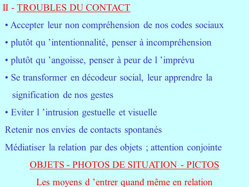 II - TROUBLES DU CONTACT