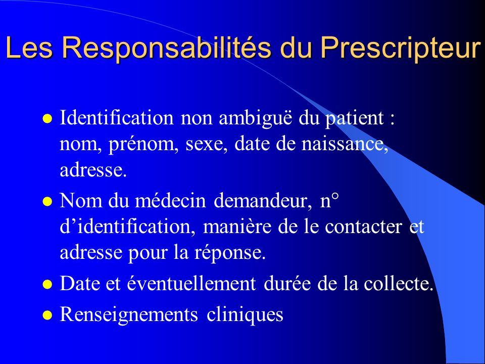 Les Responsabilités du Prescripteur