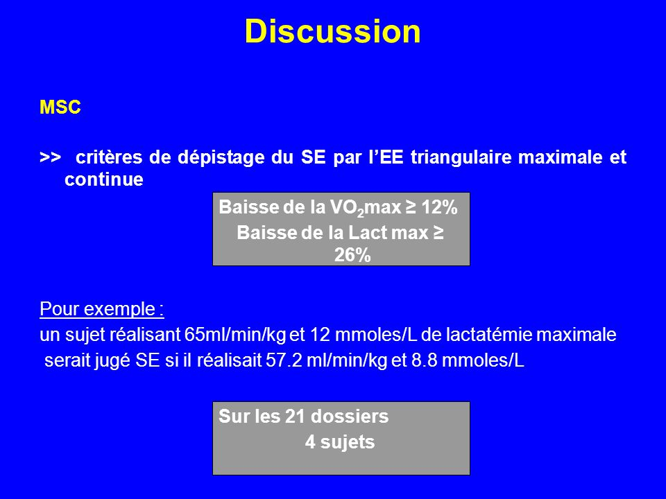 Discussion MSC. >> critères de dépistage du SE par l'EE triangulaire maximale et continue. Pour exemple :