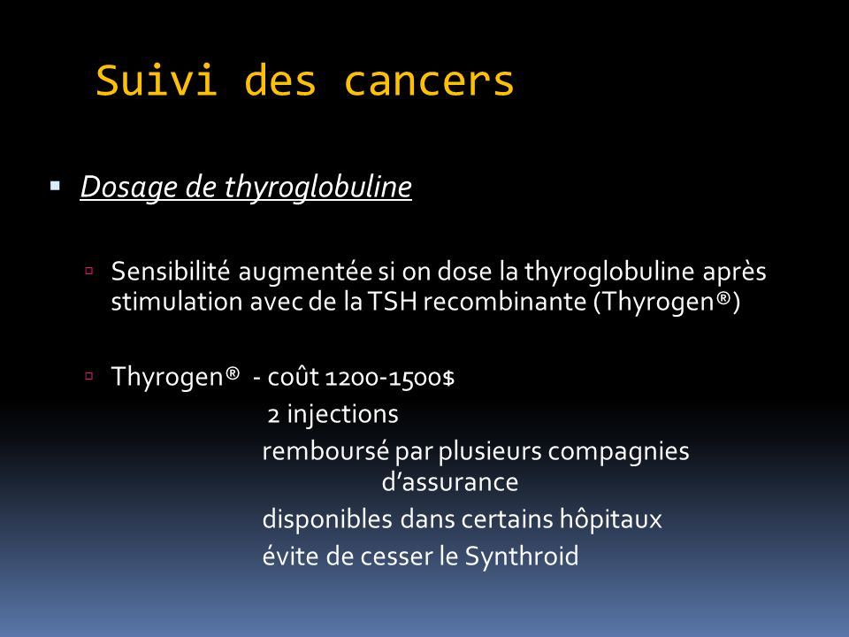 Suivi des cancers Dosage de thyroglobuline